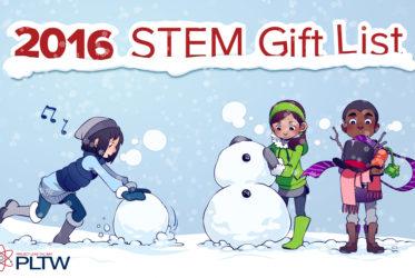 PLTW's 2016 STEM Gift List