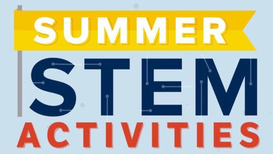 15 Super Cool Summer STEM Activities PLTW